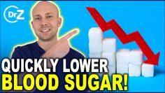 Quickly Lower Blood Sugar