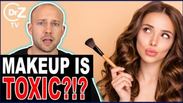 Toxic Chemicals In Your Beauty Products Are Poisoning You? – Doctor Reacts